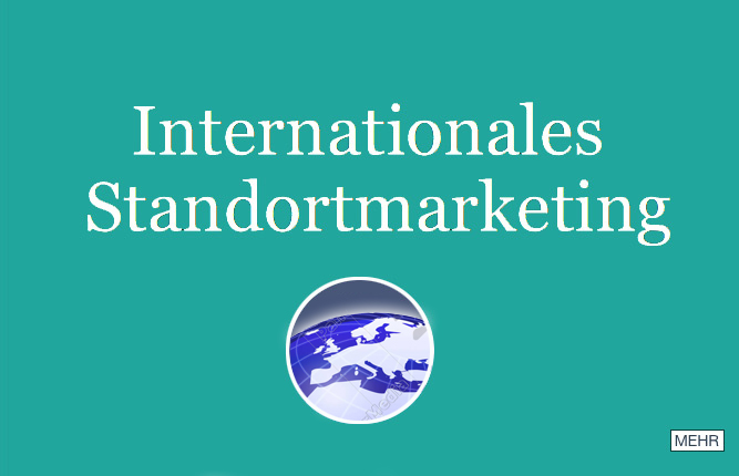 Internationales Standortmarketing